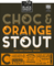 Chock and Orange Stout